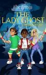 The Lady Ghost - Alba Arango