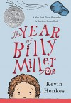 The Year of Billy Miller - Kevin Henkes, Kevin Henkes