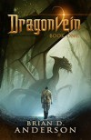 Dragonvein (Book One) - Brian D. Anderson