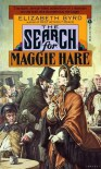 The Search for Maggie Hare - Elizabeth Byrd