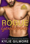 Rogue Gentleman (The Rourkes #8) - Kylie Gilmore