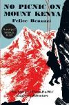 No Picnic on Mount Kenya - Felice Benuzzi