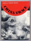 China Trace: Poems (Wesleyan Poetry Program) - Charles Wright