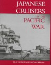 Japanese Cruisers of the Pacific War - Eric Lacroix, Linton Wells II