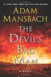 The Devil's Bag Man: A Novel (Jess Galvan) - Adam Mansbach