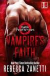 Vampire's Faith - Rebecca Zanetti
