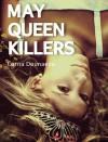 May Queen Killers - Lorna Dounaeva