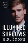 Illumined Shadows (Treble and the Lost Boys #3) - G.R. Lyons
