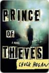 Prince of Thieves - Chuck Hogan