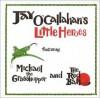 Little Heroes - Jay O'Callahan