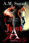 Just A Kiss (a short story) - A.M. Snead