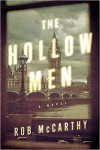 The Hollow Men - Rob McCarthy