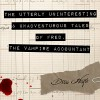 The Utterly Uninteresting and Unadventurous Tales of Fred, the Vampire Accountant - Tantor Audio, Drew Hayes, Kirby Heyborne