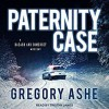 Paternity Case - Gregory Ashe, Tristan James