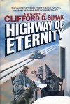 Highway of Eternity - Clifford D. Simak