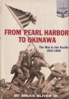 From Pearl Harbor to Okinawa - Bruce Bliven