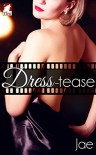 Dress-tease - Jae