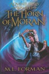 The Horn of Moran - M.L. Forman