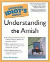 Complete Idiot's Guide to Understanding the Amish - Susan Rensberger