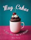 Mug Cakes - Mima Sinclair
