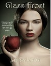 Glass Frost (The Frost Series Book 2) - Liz DeJesus