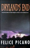 Dryland's End - Felice Picano