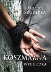 Koszmarna wycieczka - Milena Szczypka