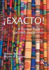 Exacto!: A Practical Guide to Spanish Grammar - Ane Ortega