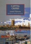 Capital Crimes: London Mysteries - Various Authors, Martin Edwards