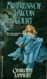 Mistress of Falcon Court - Charlotte Lammert