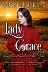 Lady Grace - Vicki Hopkins