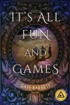 It's All Fun And Games - Dave Barrett