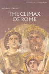The Climax of Rome (History of Civilization) - Michael Grant
