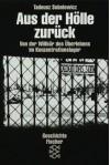 Aus der Hölle zurück. Von der Willkür des Überlebens im Konzentrationslager. - Tadeusz Sobolewicz