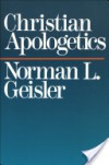 Christian Apologetics - Norman L. Geisler