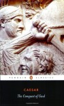 The Conquest of Gaul - Julius Caesar, S.A. Handford, Jane F. Gardner