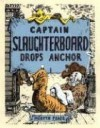 Captain Slaughterboard Drops Anchor - Mervyn Peake