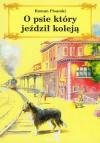 O psie, który jeździł koleją - Roman Pisarski