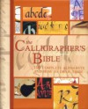 The Calligrapher's Bible: 100 Complete Alphabets and How to Draw Them - David Harris