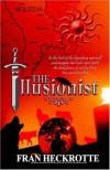 The Illusionist - Fran Heckrotte