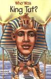 Who Was King Tut? - Roberta Edwards, True Kelley