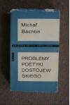 Problemy poetyki Dostojewskiego - Michał Bachtin