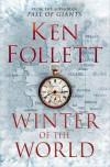 Winter of the World (The Century Trilogy #2) - Ken Follett