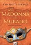 Die Madonna von Murano - Charlotte Thomas