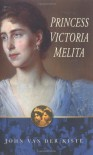 Princess Victoria Melita - John van der Kiste