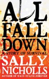 All Fall Down - Sally Nicholls