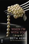 When I'm With You: When We Touch - Beth Kery
