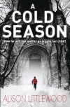 A Cold Season (Library Hardback) - Alison Littlewood
