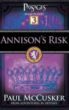 Annison's Risk (Passages 3: From Adventures in Odyssey) - Paul McCusker