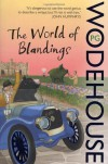 The World of Blandings  (Blandings Castle, #1 & 4) - P.G. Wodehouse